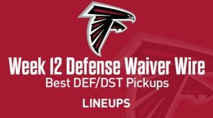 Week 12 Defense (DEF/DST) Waiver Wire Pickups: Fantasy Streamers