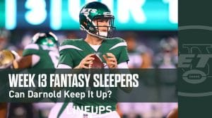 Fantasy Sleepers Week 13: Can Sam Darnold keep up his production??
