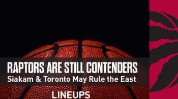 Raptors Still Contenders In The East