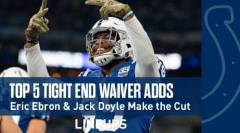 Week 11 TE Waiver Pickups & Adds: Eric Ebron & Jack Doyle Both in Play