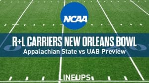 R+L Carriers New Orleans Bowl (12/21/19): Appalachian State vs. UAB