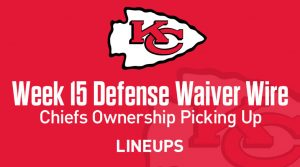 Week 15 Defense (DEF/DST) Waiver Wire Pickups: Chiefs Ownership Picking Up