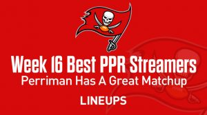 Top 7 Week 16 Fantasy Football PPR Streamers: Perriman has a Great Matchup