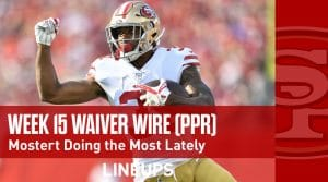 Week 15 RB Waiver Pickups & Adds: Mostert Doing the Most Lately