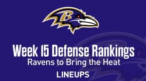 Week 15 NFL Defense (DEF) Fantasy Football Rankings: Baltimore To Kick Off Week With A Bang