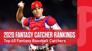 2020 Fantasy Baseball Catcher Rankings Top 40: Salvador Perez Is Back And Healthy