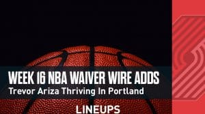 Week 16 NBA Waiver Wire Adds: Trevor Ariza Thriving In Portland