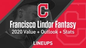 Francisco Lindor Fantasy Baseball Outlook & Value 2020