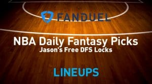FanDuel NBA Daily Fantasy Picks 3/12/19