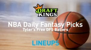 NBA DraftKings DFS Lineup Picks 5/6/19