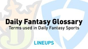 Daily Fantasy Sports Glossary