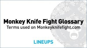 Monkey Knife Fight Glossary