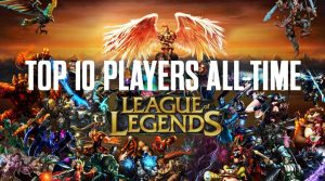 Top 10 League of Legends Players of All Time