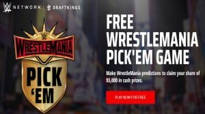 Wrestlemania Pick Em DraftKings Promotion