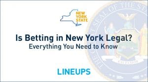 Is Betting In New York Legal?