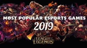 The Most Popular Games in eSports 2019