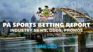 PA Sports Betting Report 7/11: News, Sugarhouse Odds & Promos