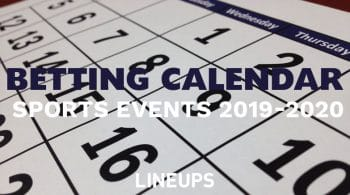 Sports Betting Events Calendar 2019-2020