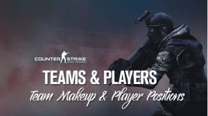 CSGO and Call of Duty Teams & Players