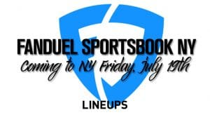 FanDuel Sportsbook Coming to New York Friday, July 19