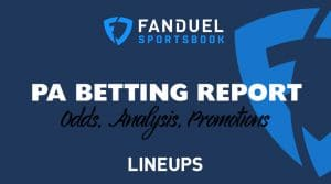 FanDuel Sportsbook Betting Report 8/1/19: Pennsylvania Odds, Promos, Analysis