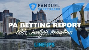 FanDuel Sportsbook Betting Report 8/28/19: Pennsylvania Odds, Promos, Analysis