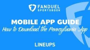 How to Download the Pennsylvania FanDuel Sportsbook Mobile App
