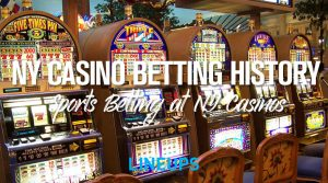 New York Casino Sports Betting History: All You Need to Know about Sports Betting at NY Casinos