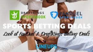 DraftKings & FanDuel DFS & Sports Betting Deals