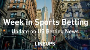 This Week in Sports Betting News: Arkansas & Maine Make Big Moves