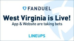 FanDuel Sportsbook Live in West Virginia