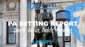 FanDuel Sportsbook Betting Report 9/11/19: Pennsylvania Odds, Promos, Analysis