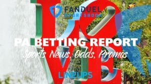 FanDuel Sportsbook Betting Report 9/18/19: Pennsylvania Odds, Promos, Analysis