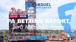 FanDuel Sportsbook Betting Report 9/9/19: Pennsylvania Odds, Promos, Analysis