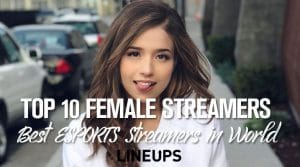 Top 10 Female eSports Streamers: Twitch, YouTube, Followers, Games
