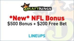DraftKings NFL Week 1 Offers Include a $500 Bonus & $200 Free Bet