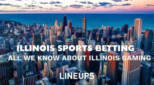 Sports Betting in Illinois – Timeline &What We Know