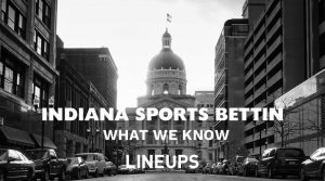 Indiana Sports Betting: The Top Sports Betting Sites & Apps of 2020