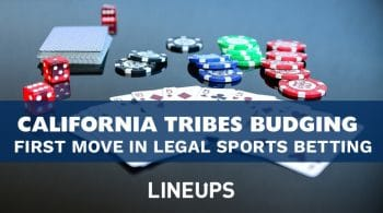 California Tribes Finally Budging on Legal Sports Betting Issue