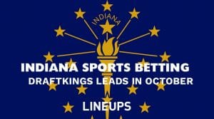 Indiana Sports Betting Revenue: DraftKings Tops in October