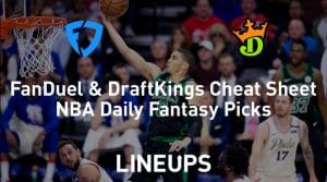 FanDuel & DraftKings NBA Cheat Sheet 1/22/19