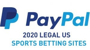 2020 Legal US Sports Betting Sites That Accept PayPal