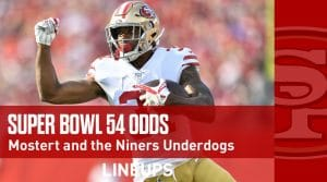 Super Bowl 54 2020 Odds: Niners are Now Super Bowl Underdogs (Updated)