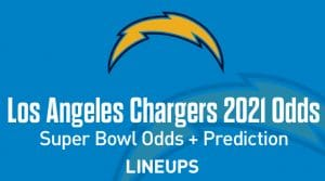 Los Angeles Chargers Super Bowl Odds 2021