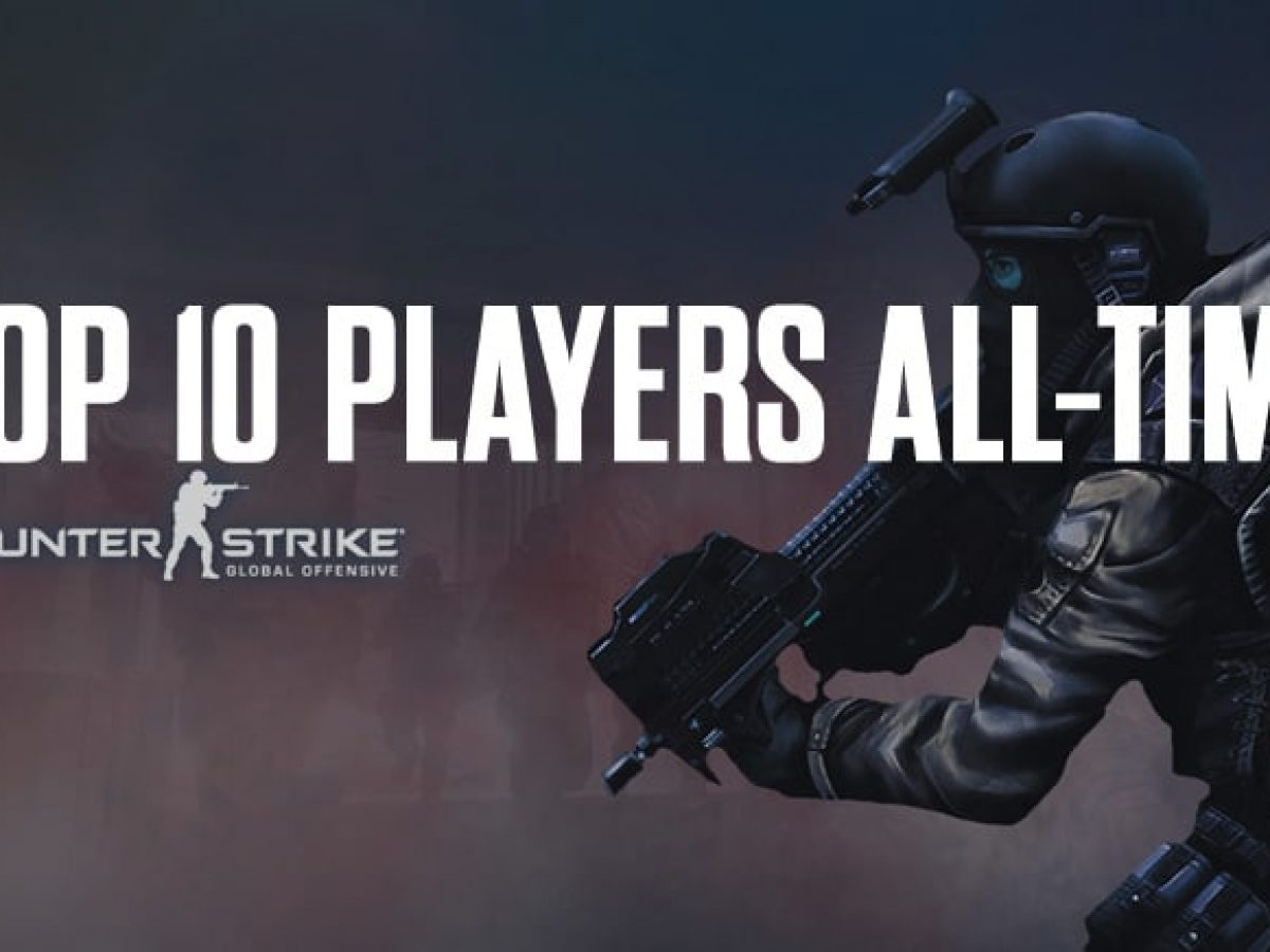 Top 10 Counter-Strike Players In The World