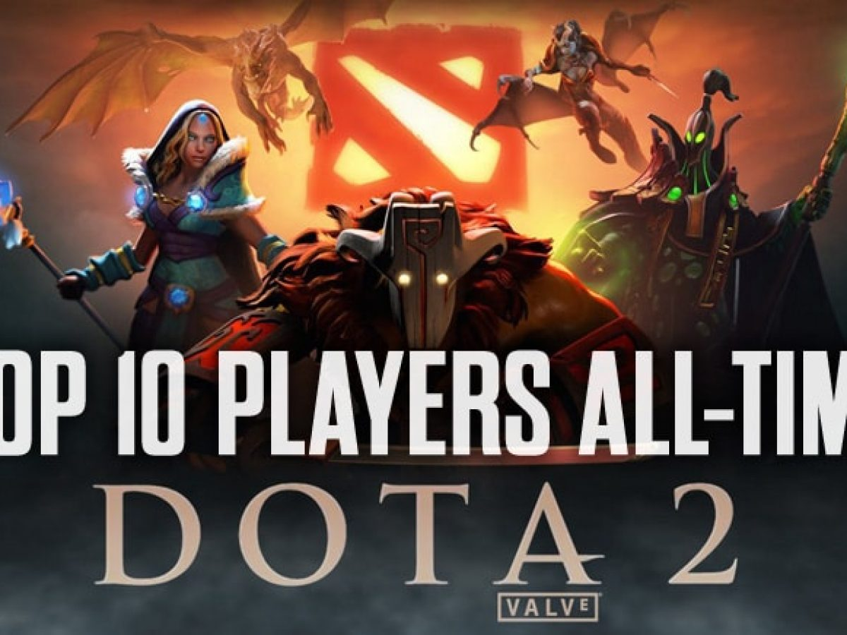 Top 10 DOTA 2 Players of All Time - Best to Ever Play