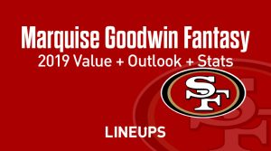 Marquise Goodwin Fantasy Football Outlook & Value 2019