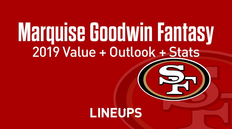 Marquise Goodwin Fantasy Value 2019
