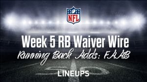Week 5 RB Waiver Pickups & Adds: Running Back Fantasy FAAB Bids