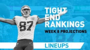 Week 8 TE Rankings PPR: Tight End Fantasy Stats & Projections
